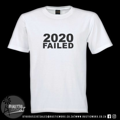 T Shirts 2020 Failed